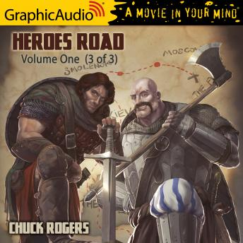 Heroes Road: Volume One (3 of 3) [Dramatized Adaptation]