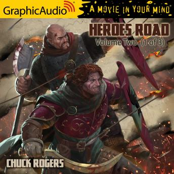 Heroes Road: Volume Two (1 of 3) [Dramatized Adaptation]