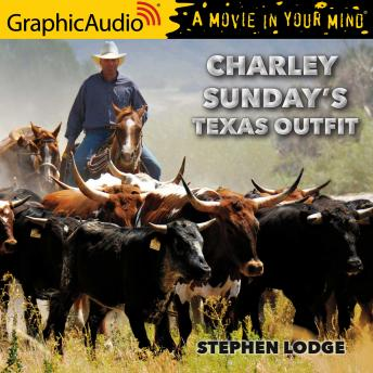 Charley's Sunday Texas Outfit [Dramatized Adaptation], Stephen Lodge