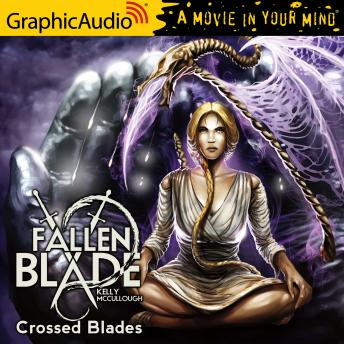 Crossed Blades [Dramatized Adaptation]