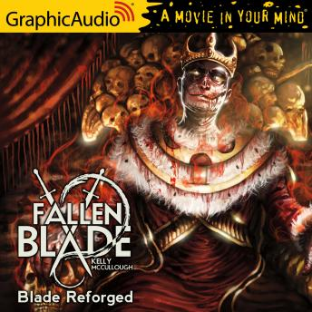 Blade Reforged [Dramatized Adaptation]