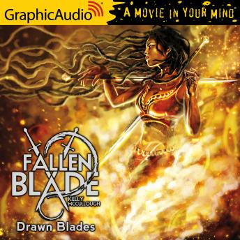 Drawn Blades [Dramatized Adaptation]
