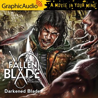 Darkened Blade [Dramatized Adaptation]