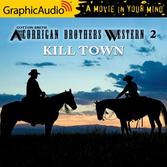 Kill Town [Dramatized Adaptation]