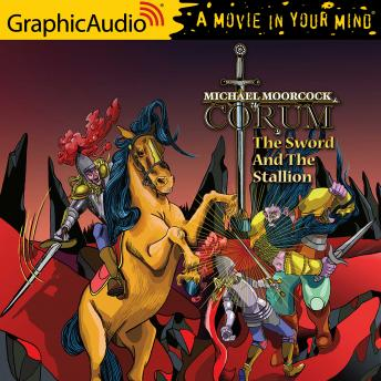 The Sword and the Stallion [Dramatized Adaptation]