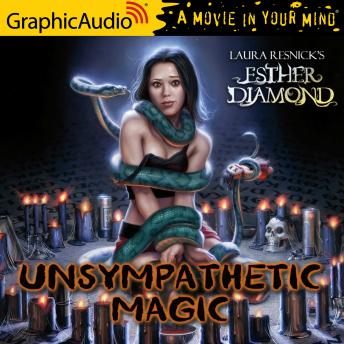 Unsympathetic Magic [Dramatized Adaptation]