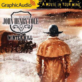 Winter Kill [Dramatized Adaptation]