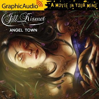 Angel Town [Dramatized Adaptation]