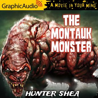 The Montauk Monster [Dramatized Adaptation]