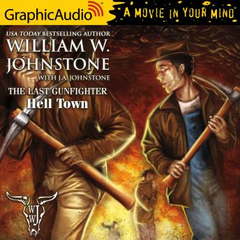 Hell Town [Dramatized Adaptation]