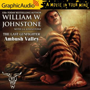 Ambush Valley [Dramatized Adaptation]