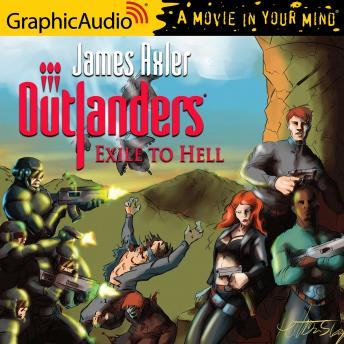 Exile to Hell [Dramatized Adaptation], James Axler