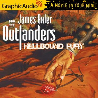 Hellbound Fury [Dramatized Adaptation], James Axler