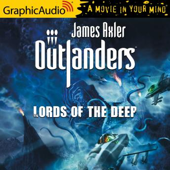 Lords of the Deep [Dramatized Adaptation]