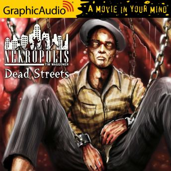 Dead Streets [Dramatized Adaptation]