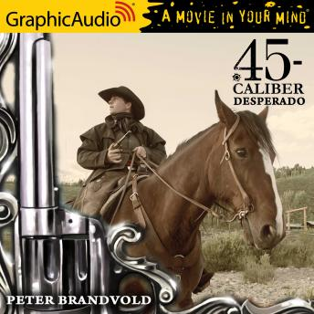 Desperado [Dramatized Adaptation]