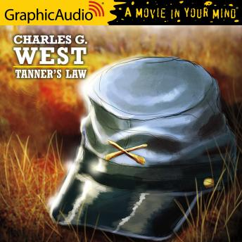 Tanner's Law [Dramatized Adaptation], Charles G. West