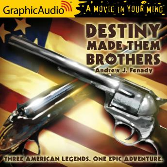 Destiny Made Them Brothers [Dramatized Adaptation]