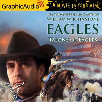 Talons of Eagles [Dramatized Adaptation]