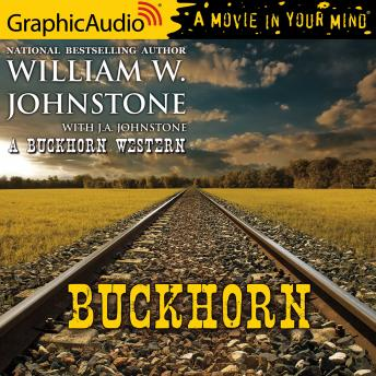 Buckhorn [Dramatized Adaptation]