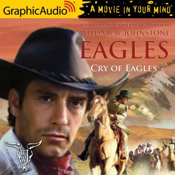 Cry of Eagles [Dramatized Adaptation]