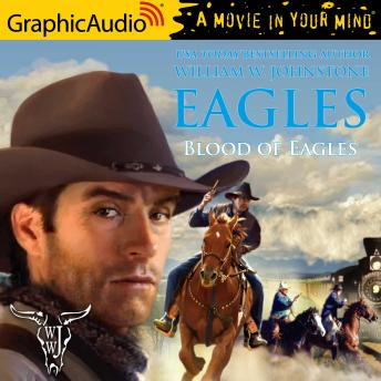 Blood of Eagles [Dramatized Adaptation]