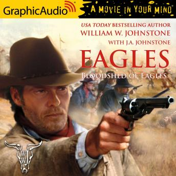 Bloodshed of Eagles [Dramatized Adaptation]