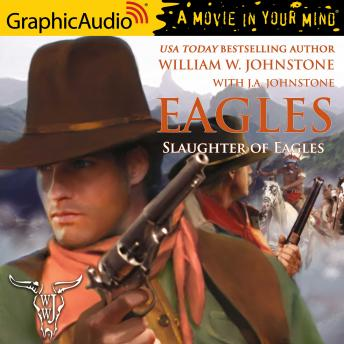 Slaughter of Eagles [Dramatized Adaptation]