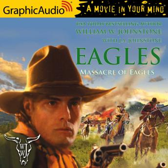 Massacre of Eagles [Dramatized Adaptation]