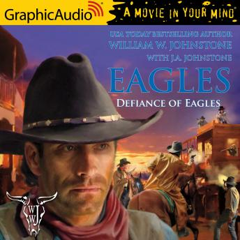 Defiance of Eagles [Dramatized Adaptation]