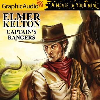 Captain's Rangers [Dramatized Adaptation]