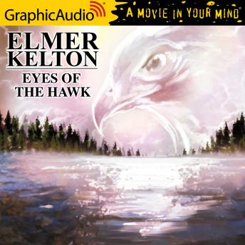 Eyes of the Hawk [Dramatized Adaptation]
