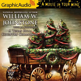 A Texas Hill Country Christmas [Dramatized Adaptation]