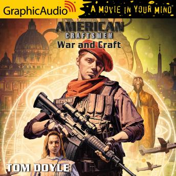 War and Craft [Dramatized Adaptation]