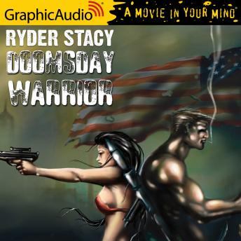 Doomsday Warrior [Dramatized Adaptation], Ryder Stacy