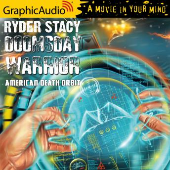 American Death Orbit [Dramatized Adaptation], Ryder Stacy