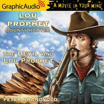 The Devil and Lou Prophet [Dramatized Adaptation]
