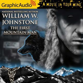 First Mountain Man [Dramatized Adaptation]