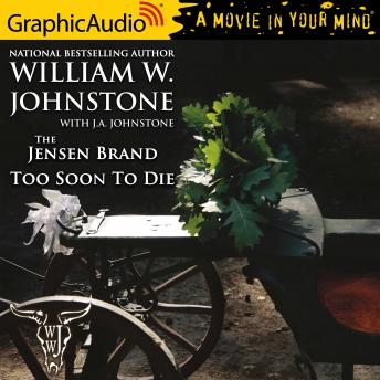 Too Soon To Die [Dramatized Adaptation]