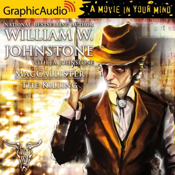 Killing [Dramatized Adaptation], J.A. Johnstone, William W. Johnstone