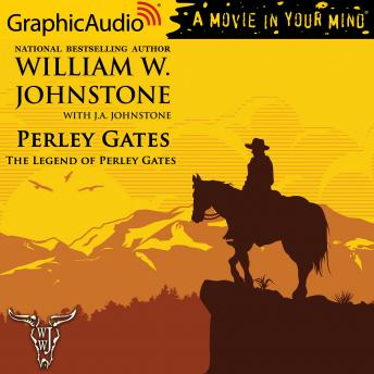 The Legend of Perley Gates [Dramatized Adaptation]