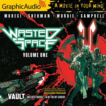Wasted Space Volume One [Dramatized Adaptation]