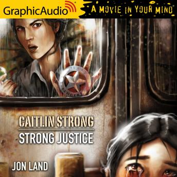Strong Justice [Dramatized Adaptation]