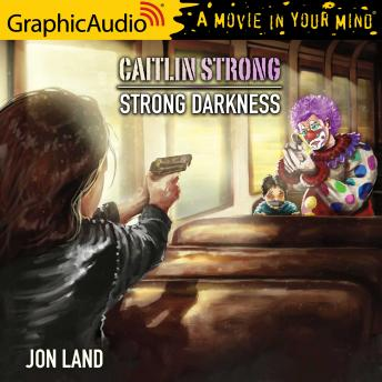 Strong Darkness [Dramatized Adaptation]