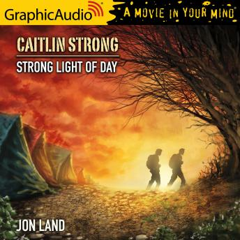 Strong Light of Day [Dramatized Adaptation]
