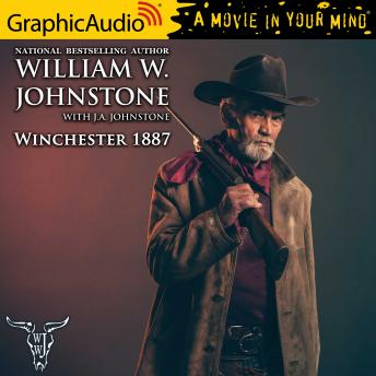 Winchester 1887 [Dramatized Adaptation]