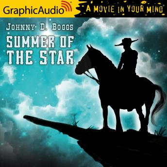 Summer of the Star [Dramatized Adaptation]