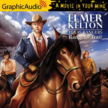 Ranger's Trail [Dramatized Adaptation]