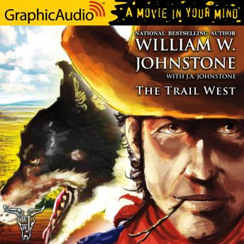 The Trail West [Dramatized Adaptation]