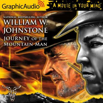 Journey of the Mountain Man [Dramatized Adaptation]